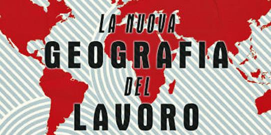 La nuova geografia del lavoro - Moretti