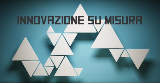 """""""Innovazione su misura"""": workshop pubblico di presentazione"""