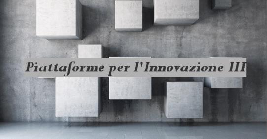 Piattaforme per l'Innovazione III – corsi gratuiti per le aziende